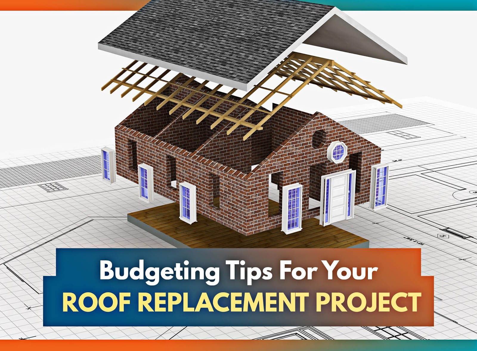 Budgeting Tips for Your Roof Replacement Project
